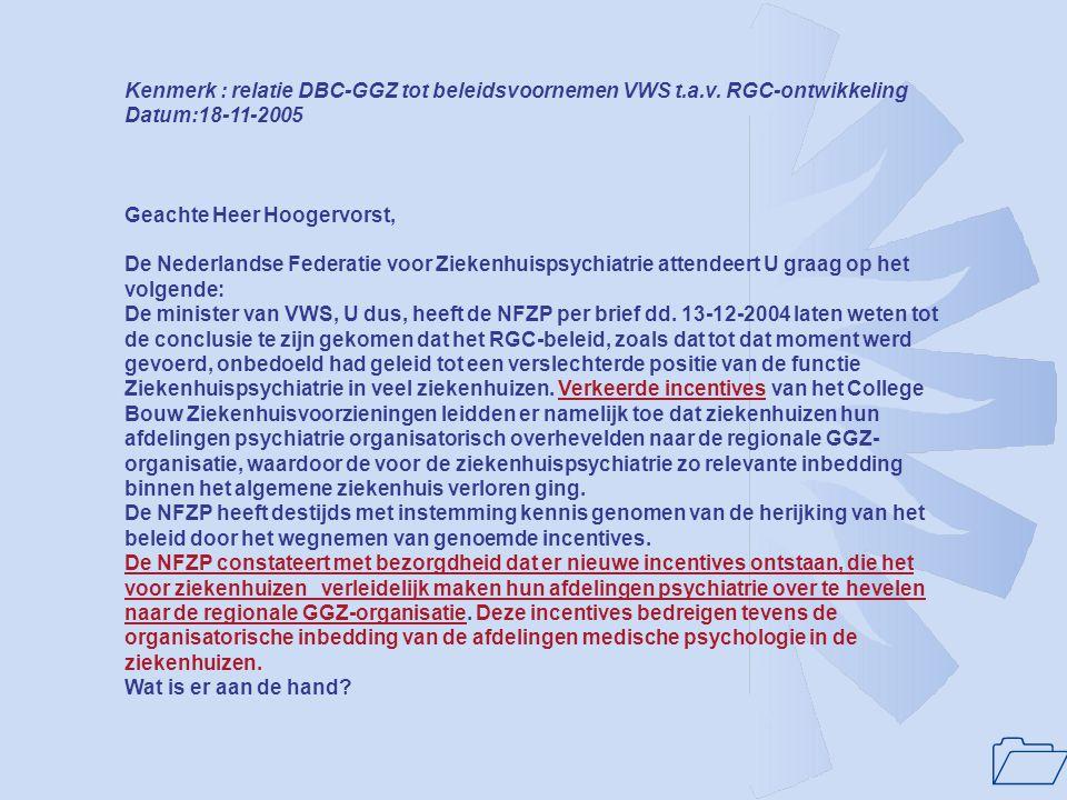 Kenmerk : relatie DBC-GGZ tot beleidsvoornemen VWS t. a. v