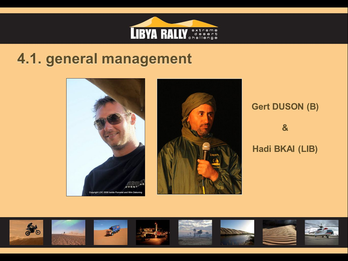 4.1. general management Gert DUSON (B) & Hadi BKAI (LIB)