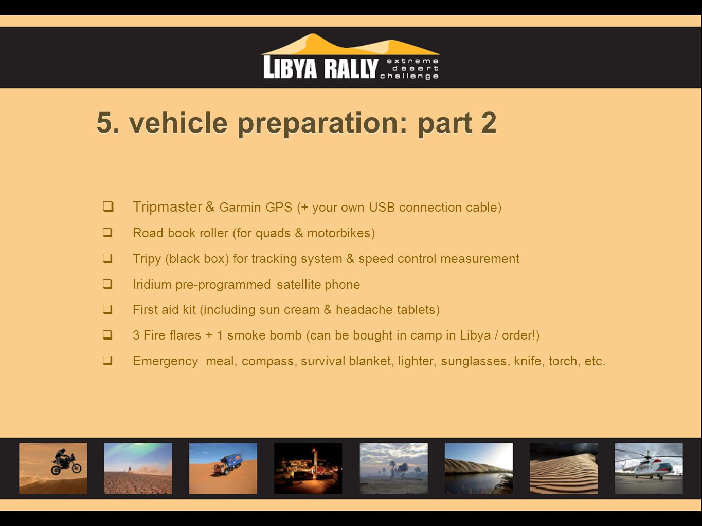 5. vehicle preparation: part 2