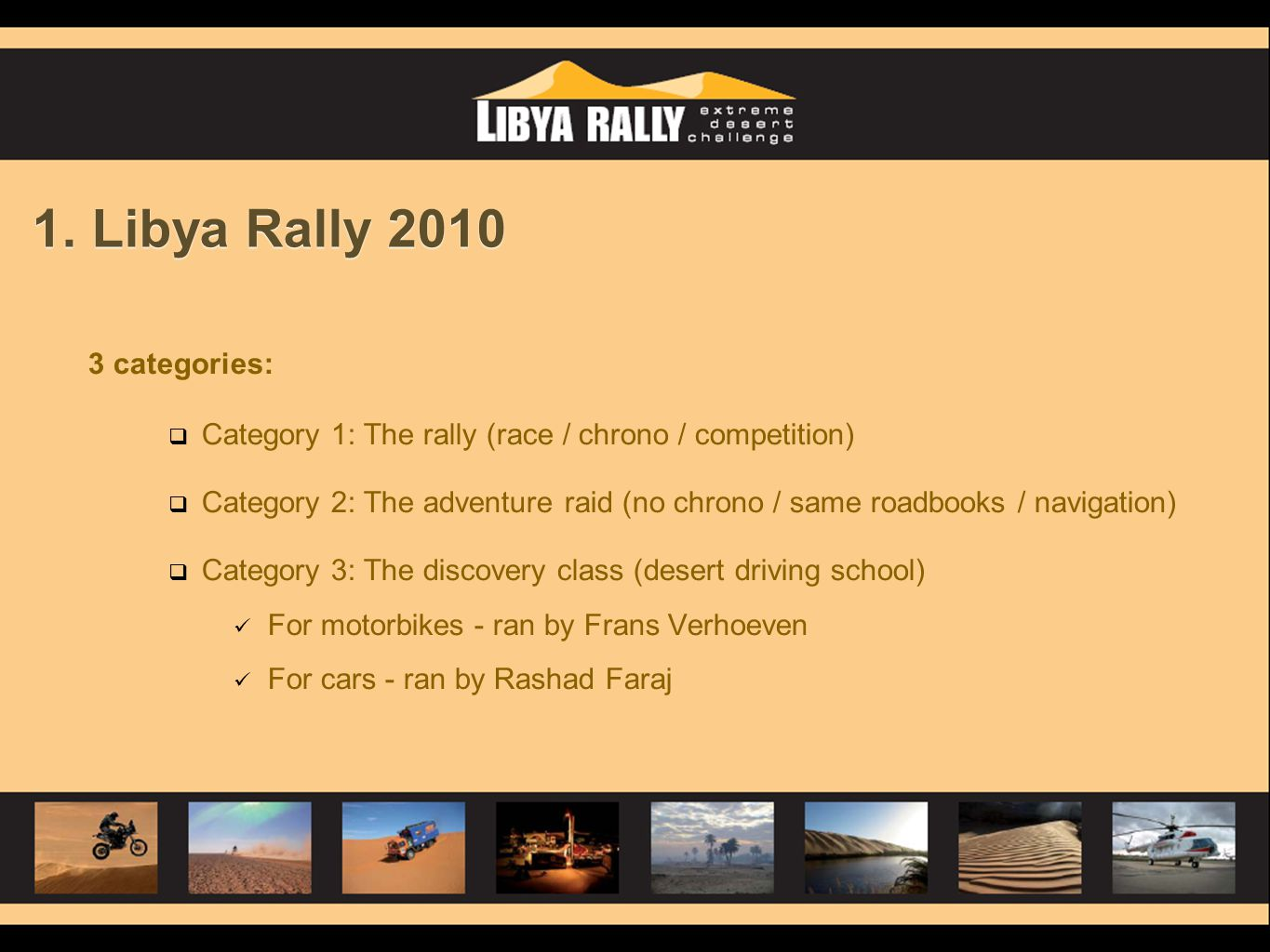 1. Libya Rally 2010 3 categories:
