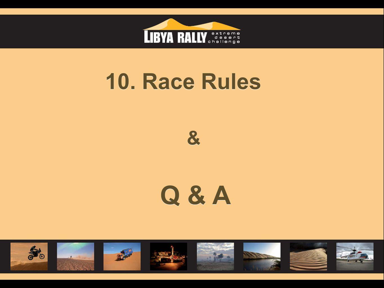 10. Race Rules & Q & A