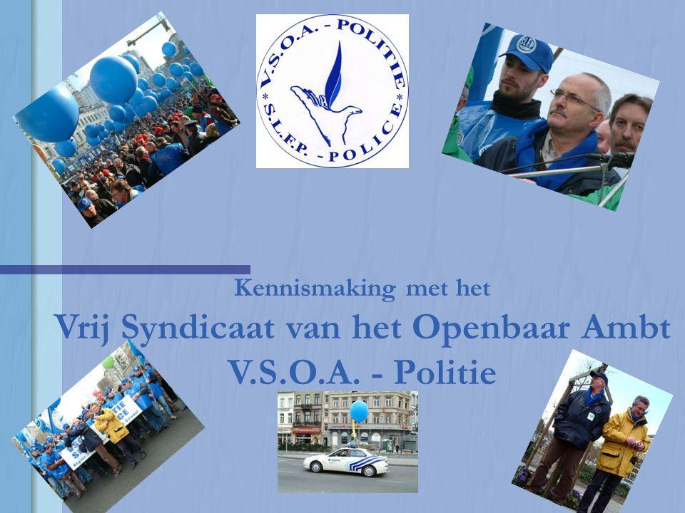 Kennismaking met het Vrij Syndicaat van het Openbaar Ambt V. S. O. A