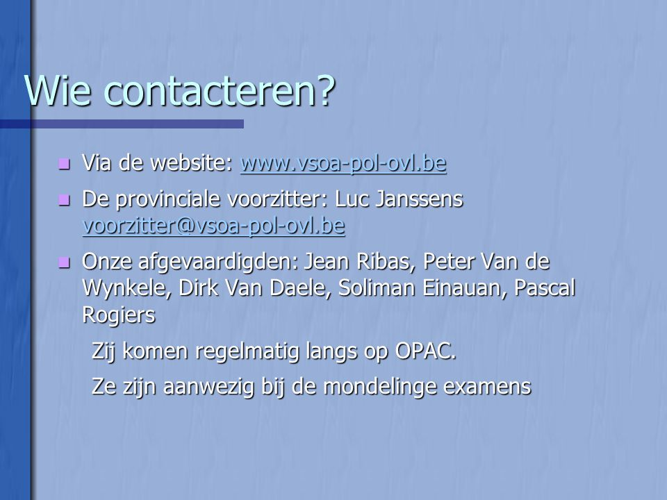 Wie contacteren Via de website: