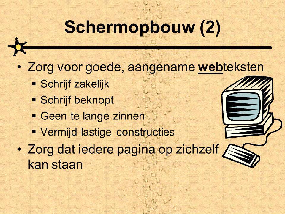 Schermopbouw (2) Zorg voor goede, aangename webteksten