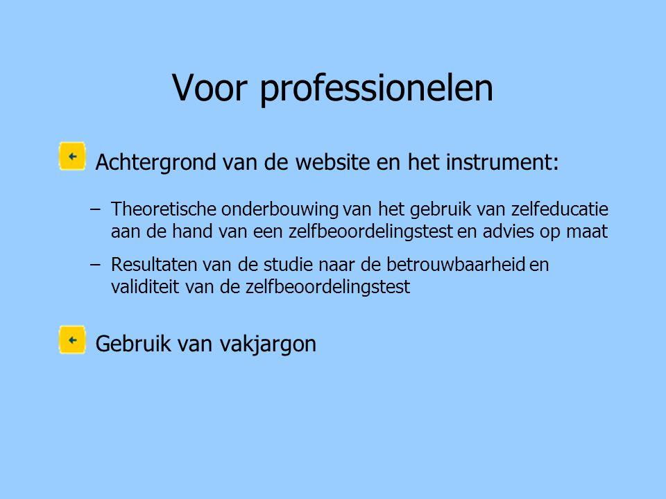 Voor professionelen Achtergrond van de website en het instrument: