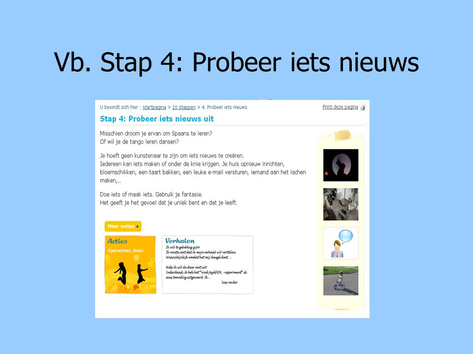 Vb. Stap 4: Probeer iets nieuws