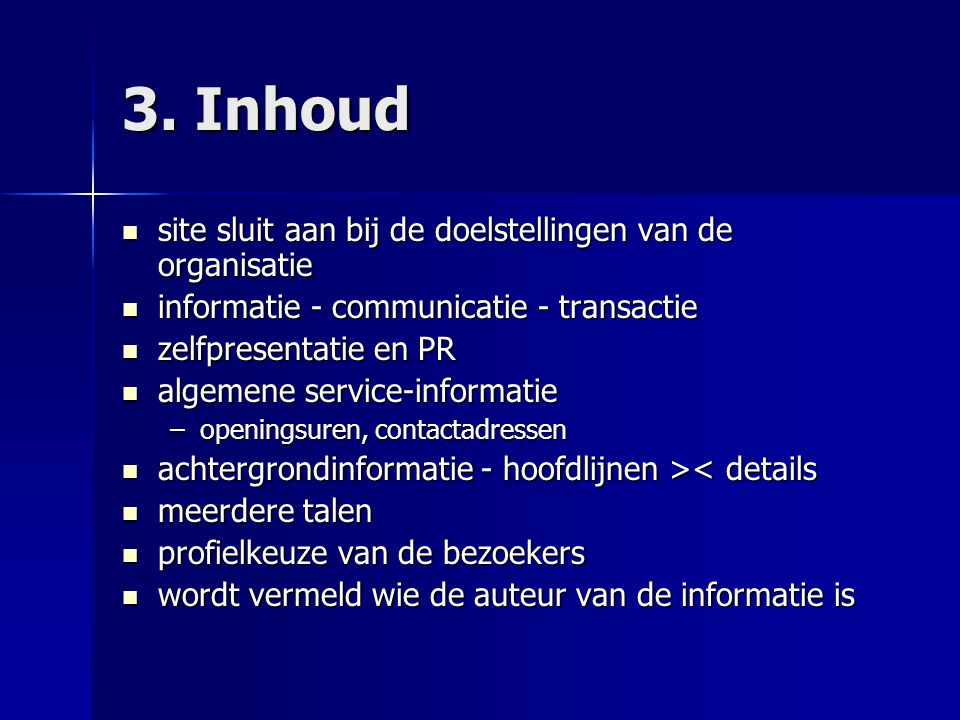 3. Inhoud site sluit aan bij de doelstellingen van de organisatie