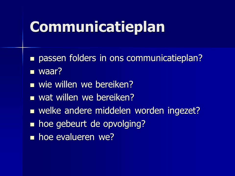 Communicatieplan passen folders in ons communicatieplan waar