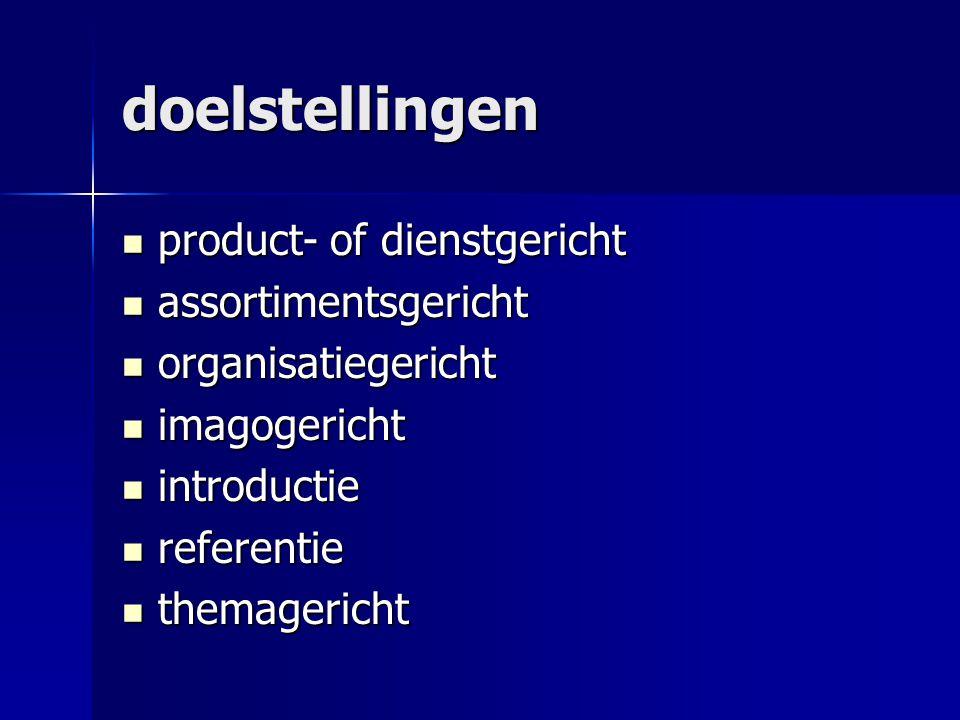 doelstellingen product- of dienstgericht assortimentsgericht
