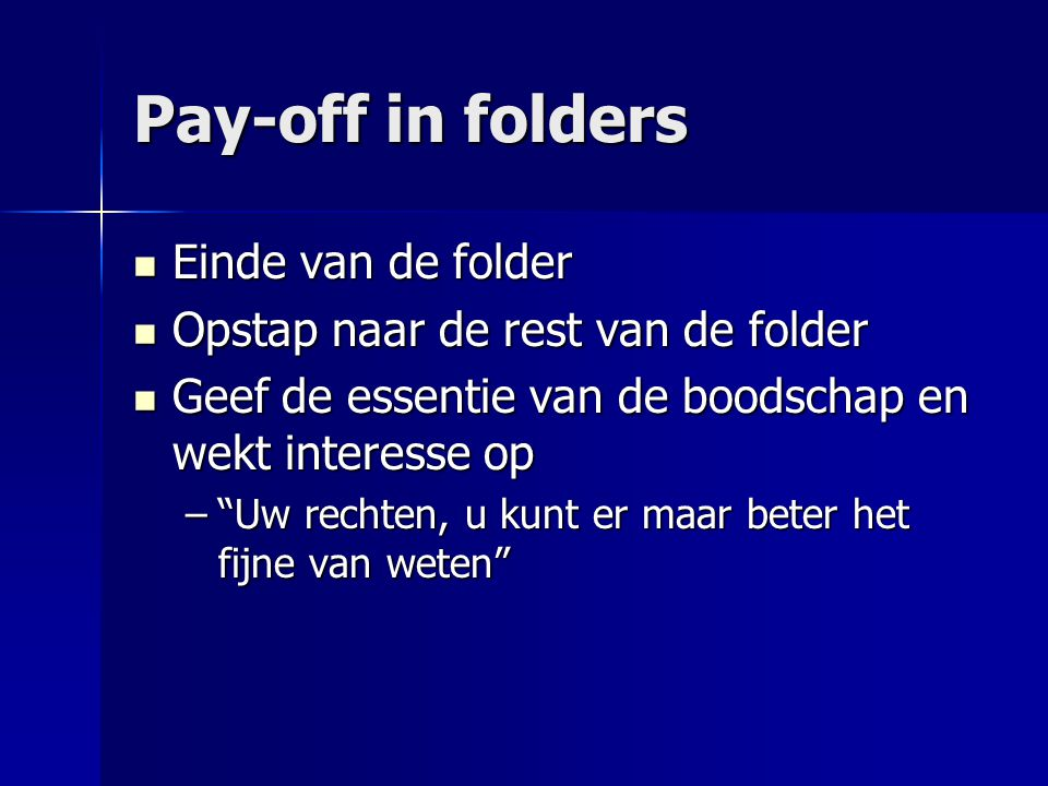 Pay-off in folders Einde van de folder