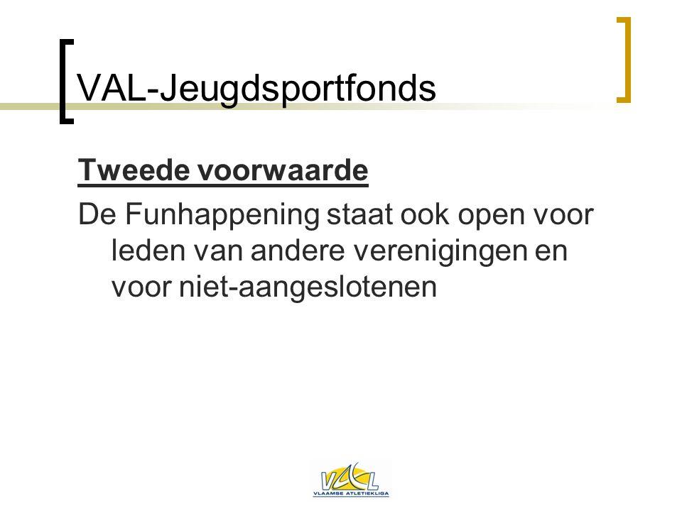 VAL-Jeugdsportfonds Tweede voorwaarde
