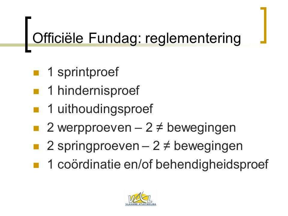 Officiële Fundag: reglementering