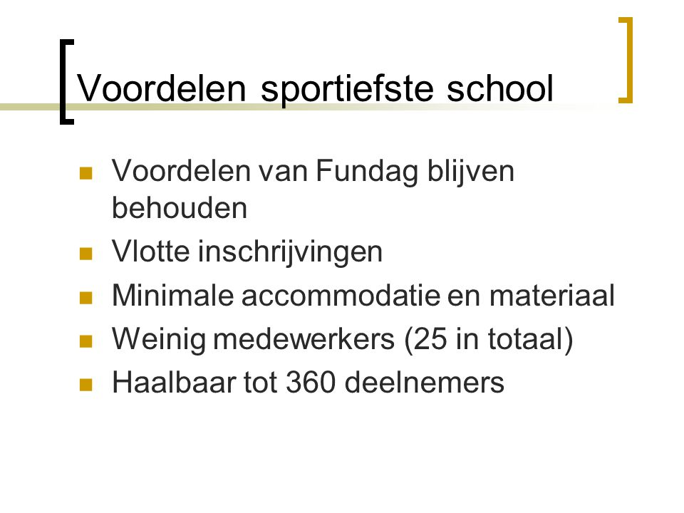 Voordelen sportiefste school