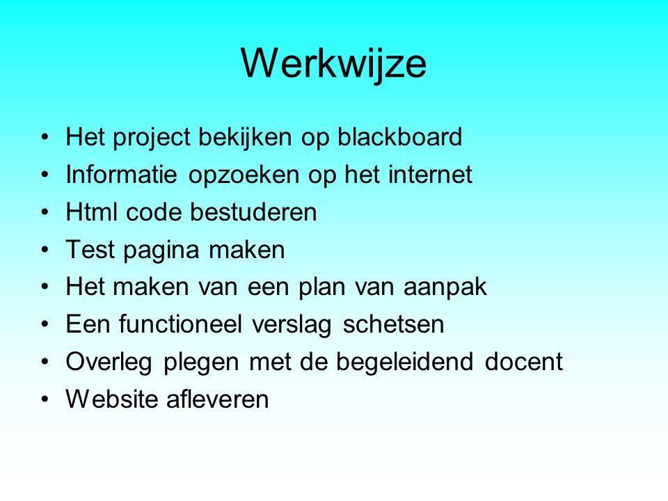 Werkwijze Het project bekijken op blackboard