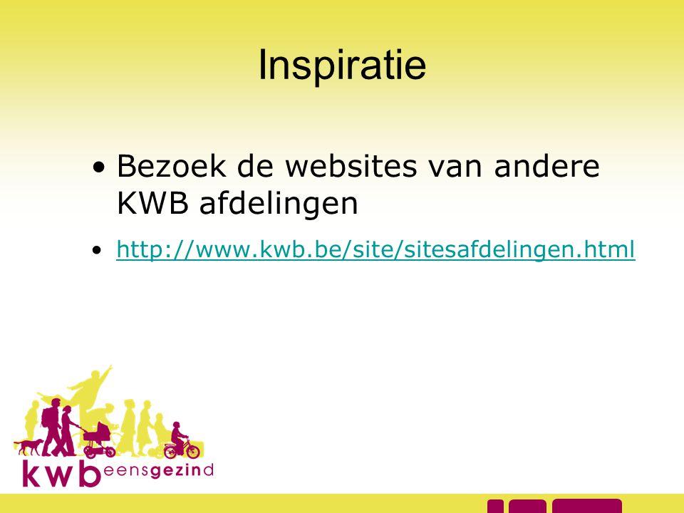 Inspiratie Bezoek de websites van andere KWB afdelingen