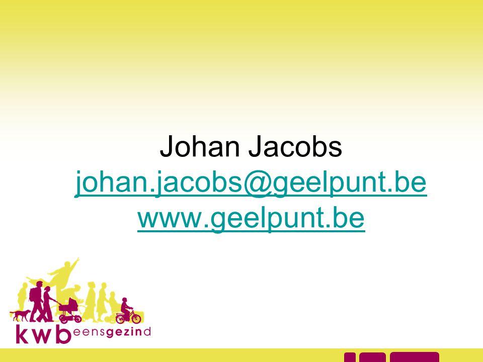 Johan Jacobs johan.jacobs@geelpunt.be www.geelpunt.be