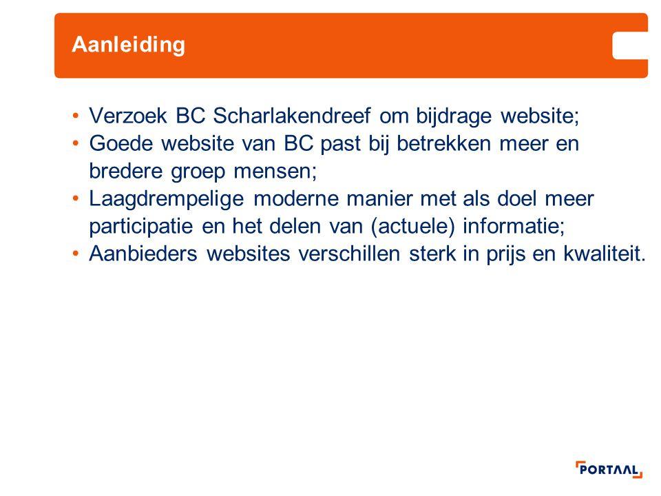 Aanleiding Verzoek BC Scharlakendreef om bijdrage website; Goede website van BC past bij betrekken meer en bredere groep mensen;