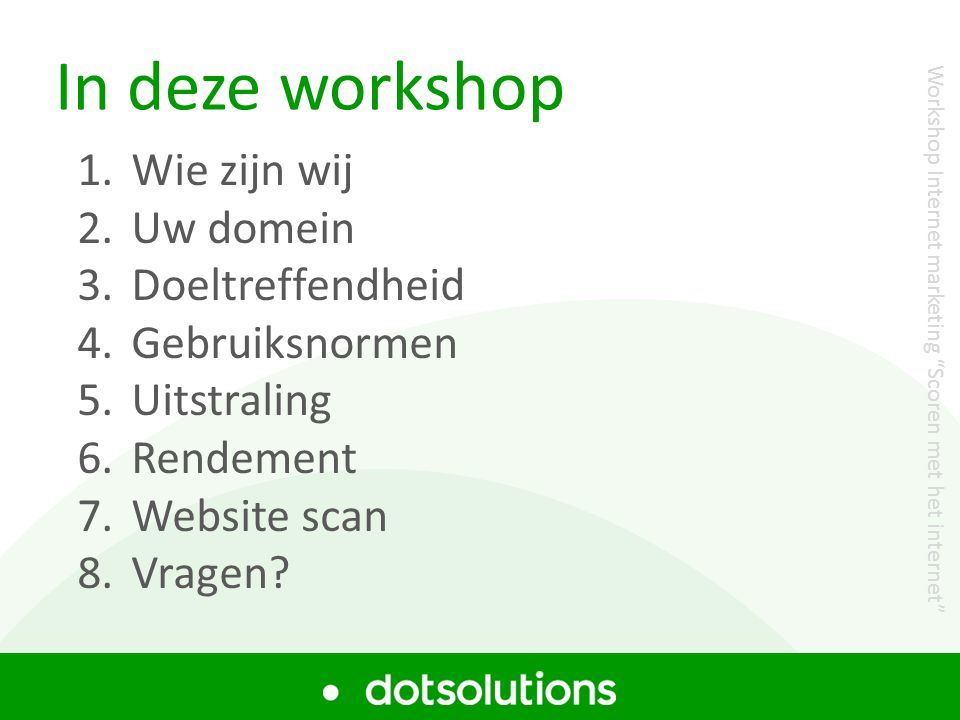 Workshop Zoekmachine optimalisatie In deze workshop