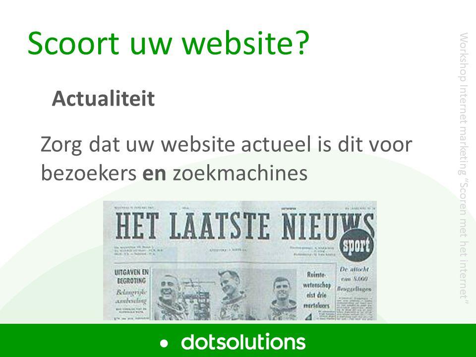 Scoort uw website Actualiteit