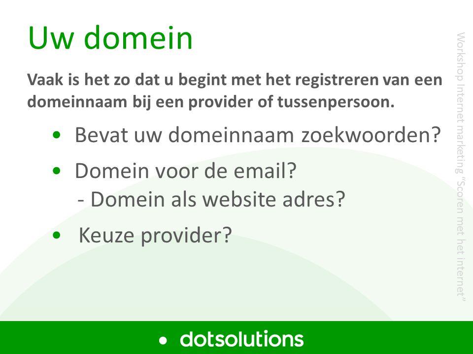 Workshop Zoekmachine optimalisatie Uw domein