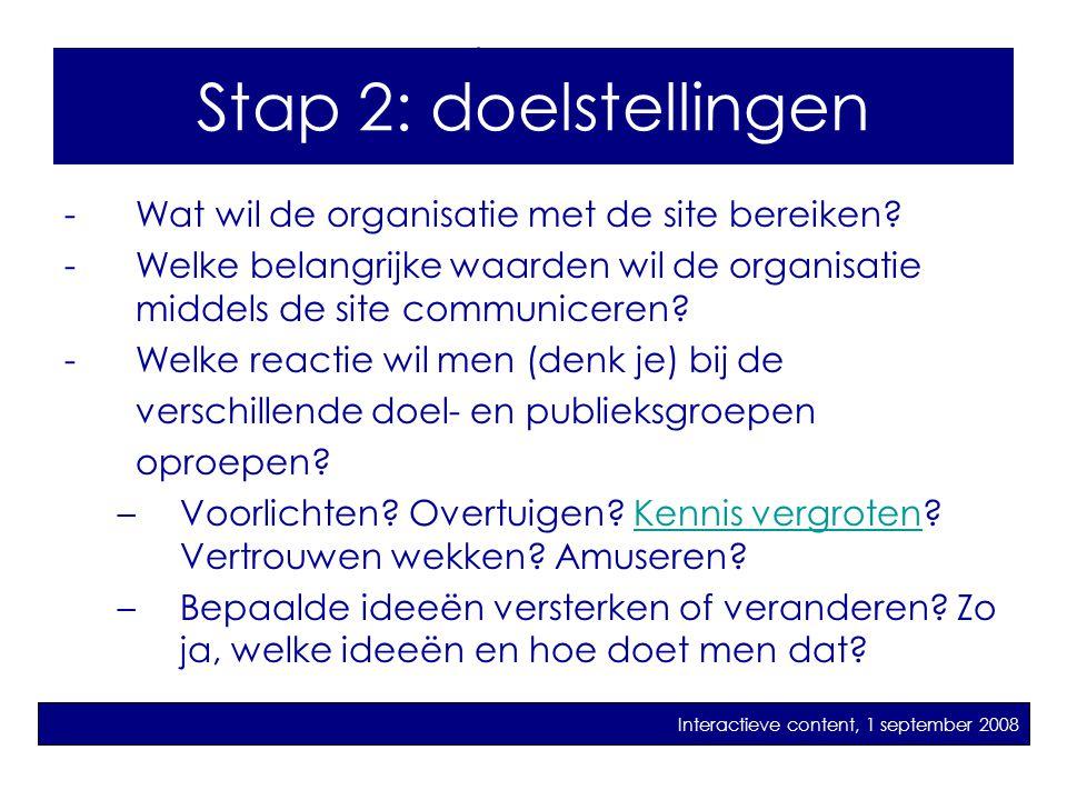 Stap 2: doelstellingen Stap 2: Doelstellingen