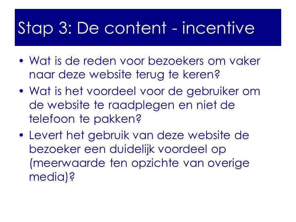 Stap 3: De content - incentive
