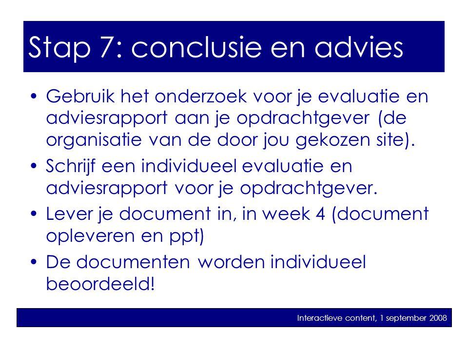 Stap 7: conclusie en advies