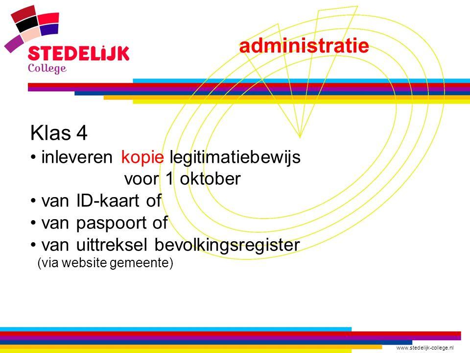 administratie Klas 4 inleveren kopie legitimatiebewijs voor 1 oktober