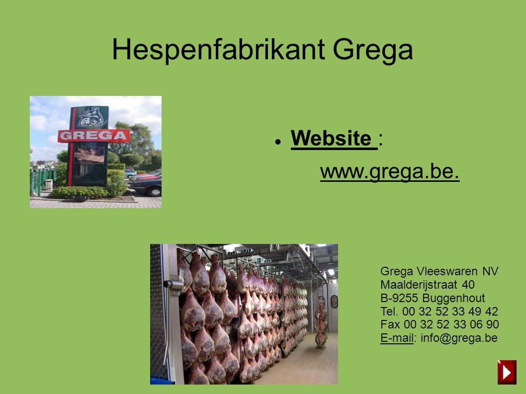 Hespenfabrikant Grega