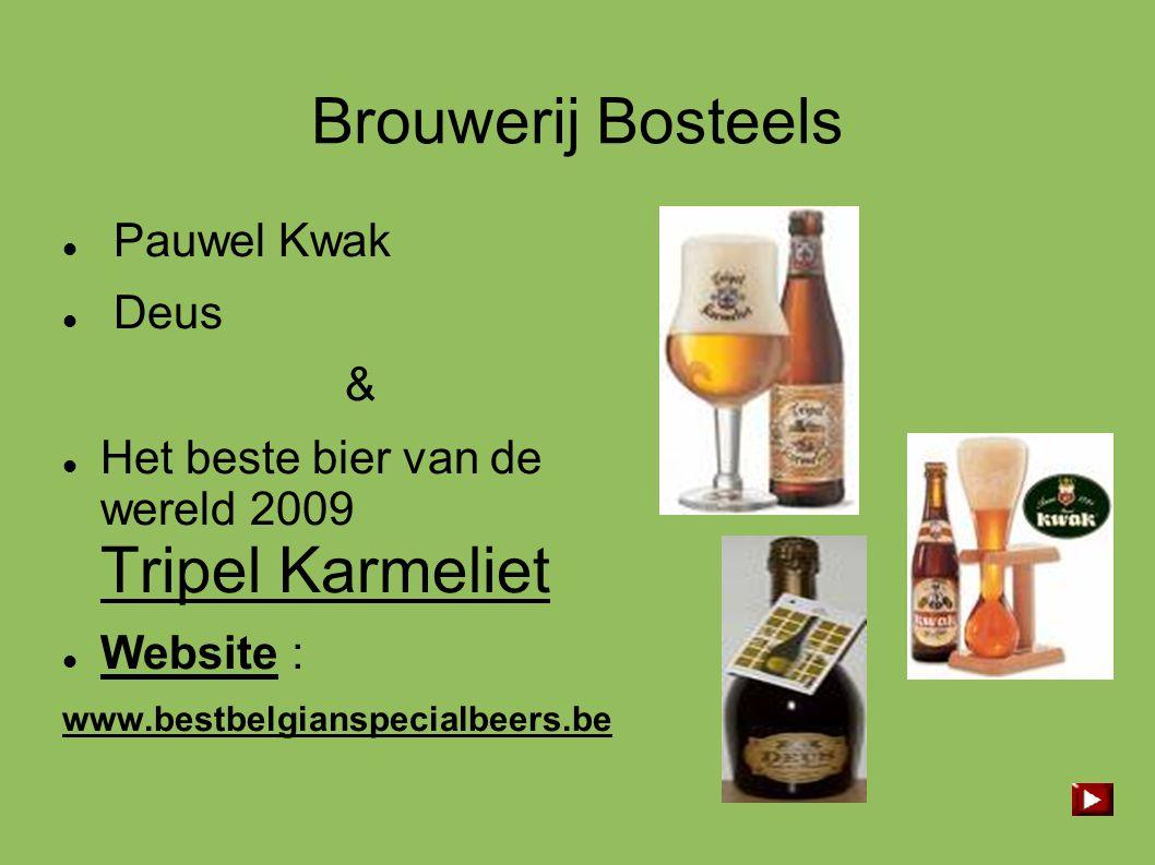 Brouwerij Bosteels Pauwel Kwak Deus &