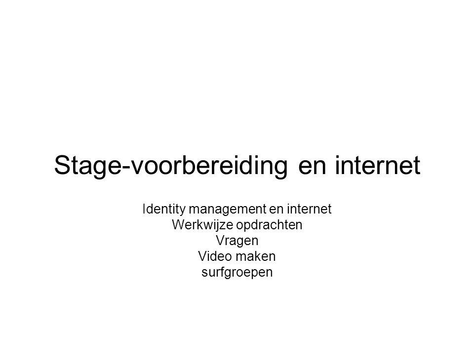 Stage-voorbereiding en internet