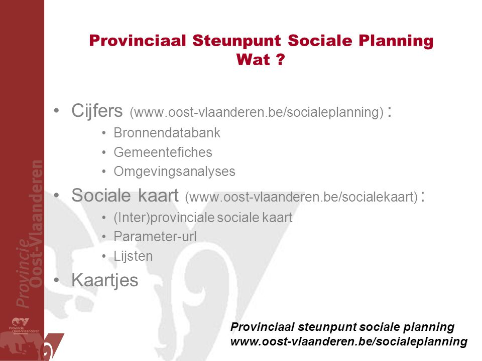 Provinciaal Steunpunt Sociale Planning Wat
