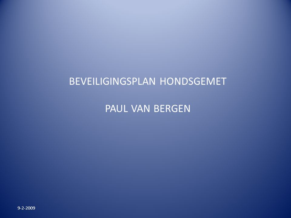 BEVEILIGINGSPLAN HONDSGEMET