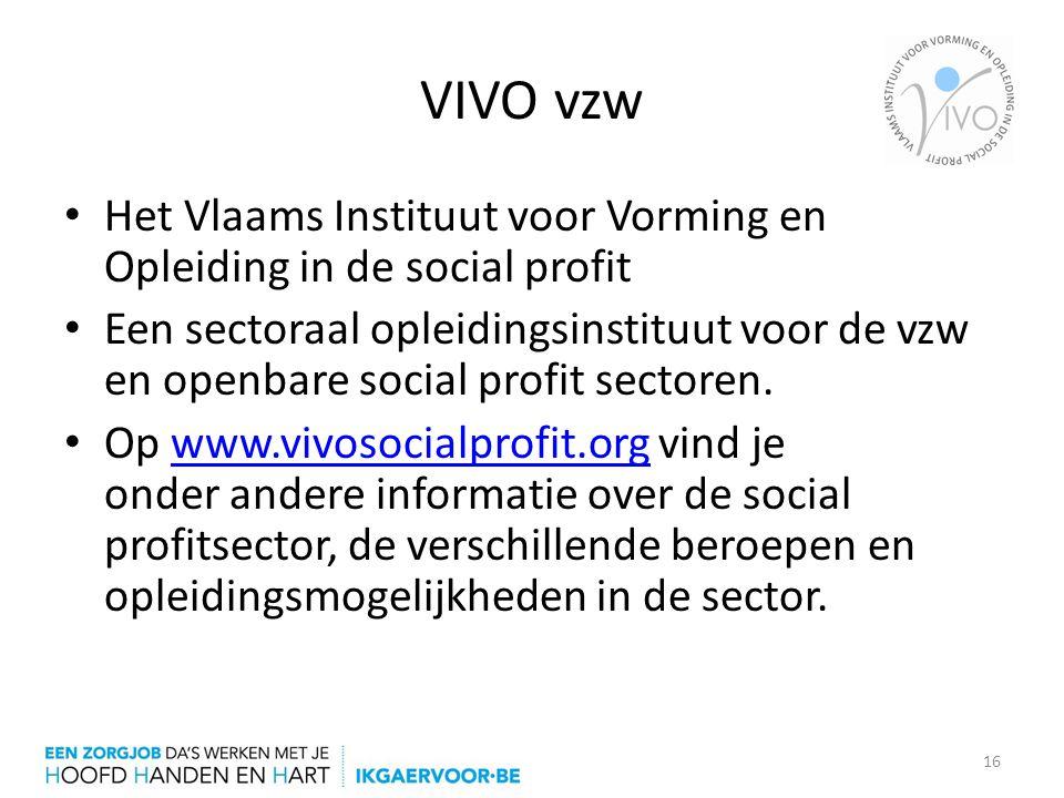 VIVO vzw Het Vlaams Instituut voor Vorming en Opleiding in de social profit.