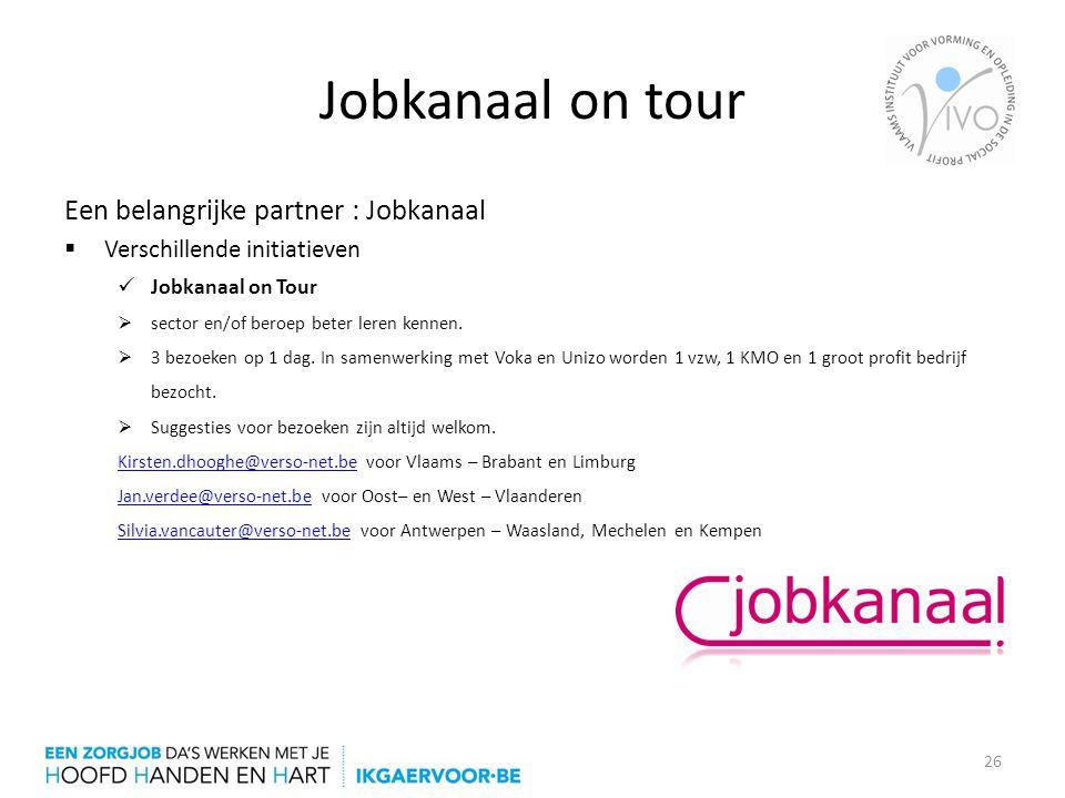 Jobkanaal on tour Een belangrijke partner : Jobkanaal