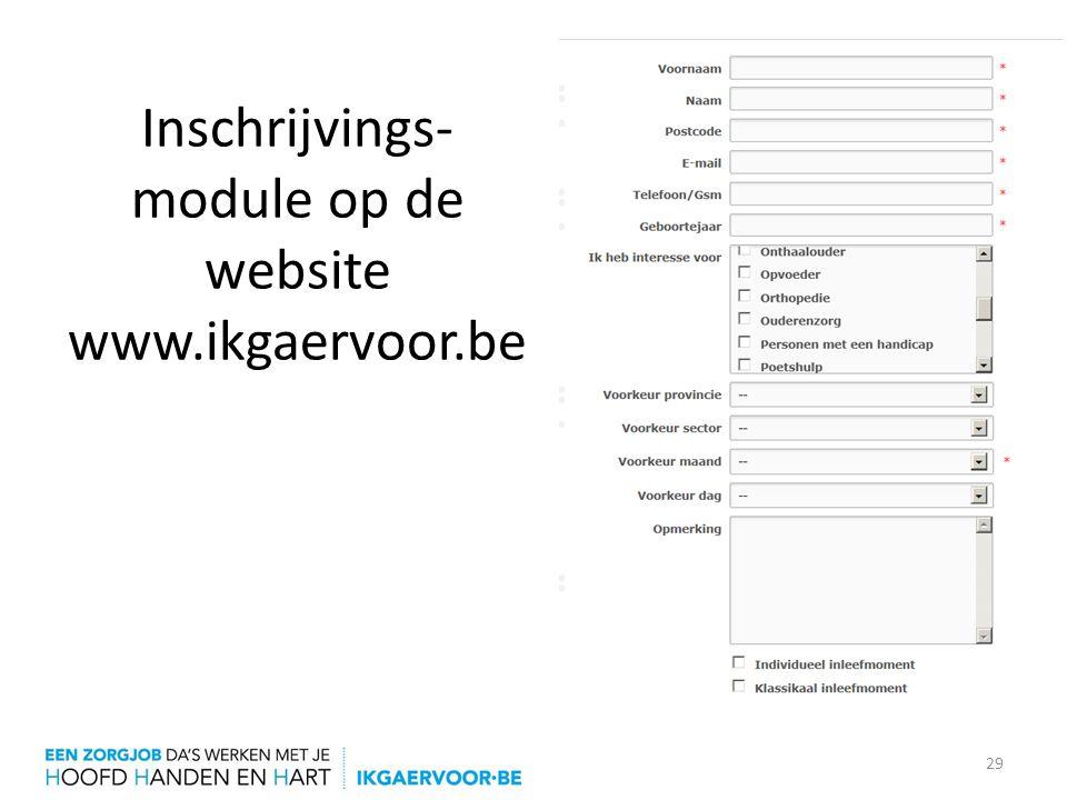 Inschrijvings-module op de website www.ikgaervoor.be