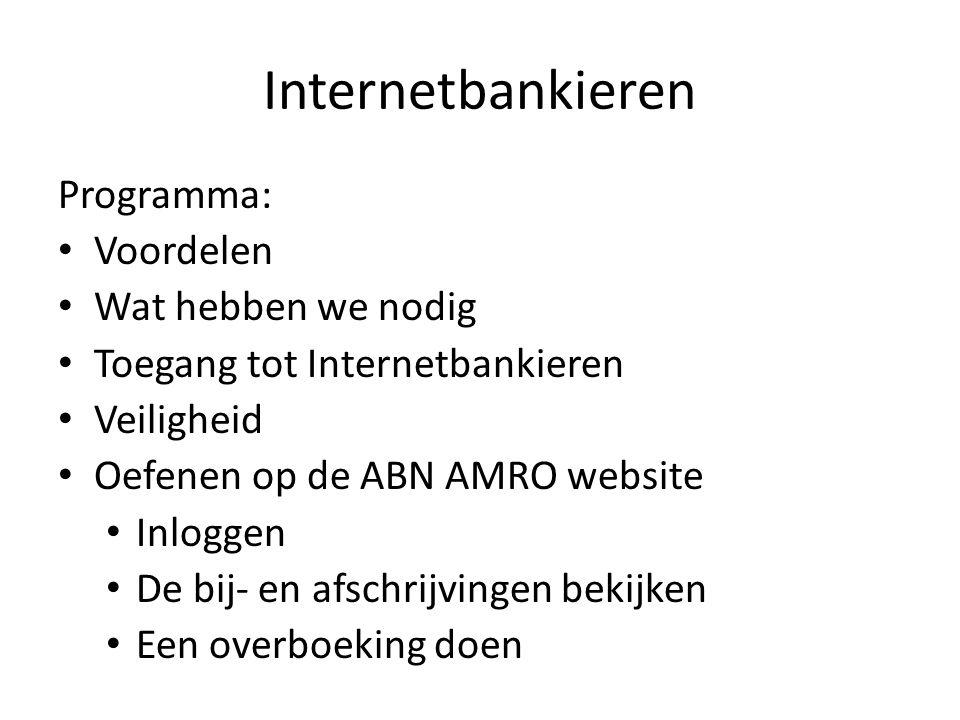 Internetbankieren Programma: Voordelen Wat hebben we nodig