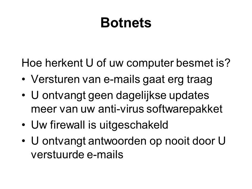 Botnets Hoe herkent U of uw computer besmet is