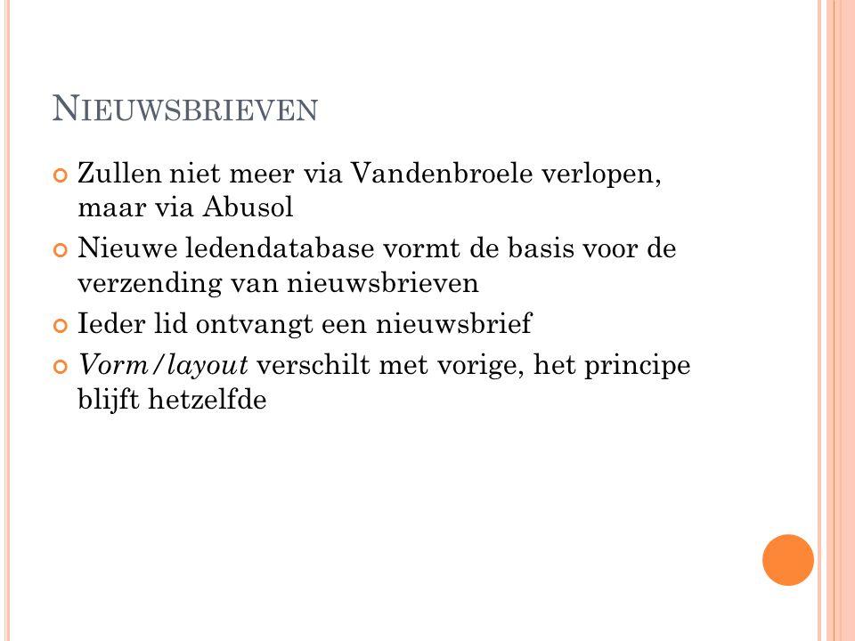 Nieuwsbrieven Zullen niet meer via Vandenbroele verlopen, maar via Abusol.
