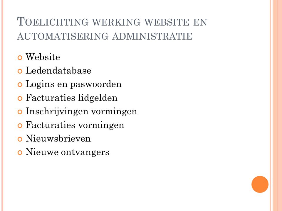Toelichting werking website en automatisering administratie