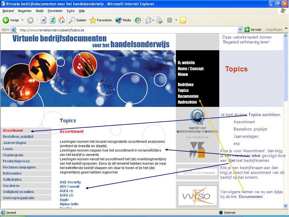 Topics Deze website kadert binnen 'Begeleid zelfstandig leren'.