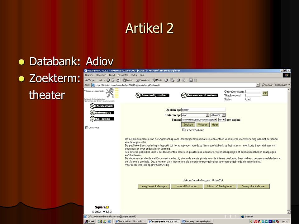 Artikel 2 Databank: Adiov Zoekterm: theater