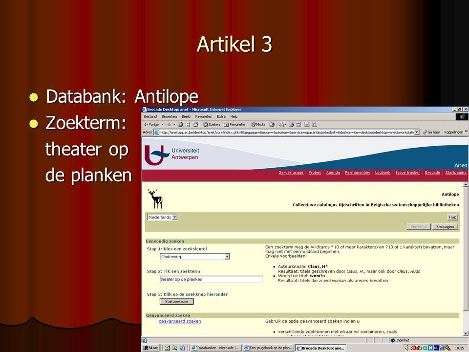 Artikel 3 Databank: Antilope Zoekterm: theater op de planken