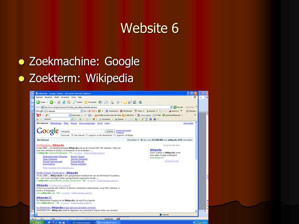 Website 6 Zoekmachine: Google Zoekterm: Wikipedia