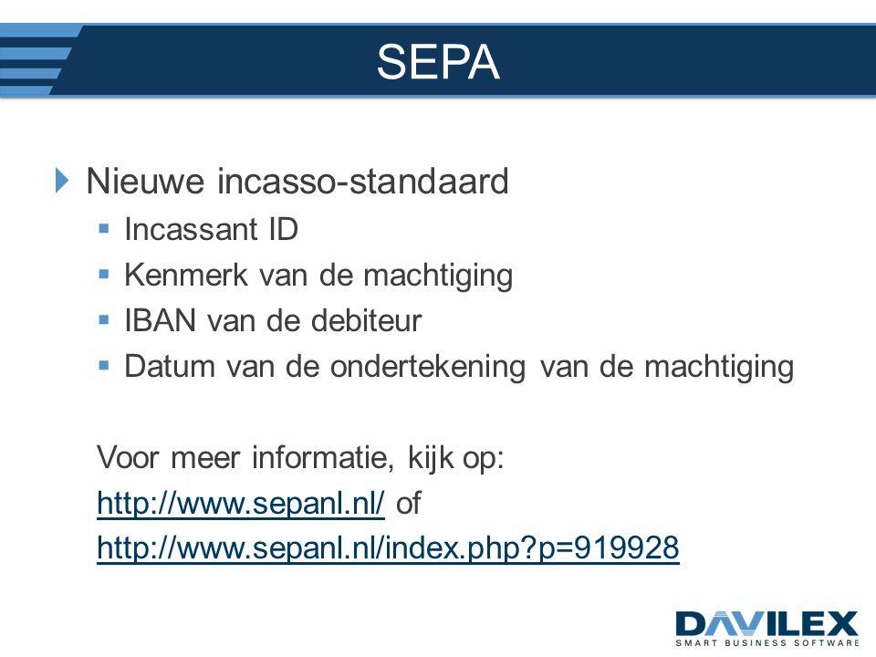 SEPA Nieuwe incasso-standaard Incassant ID Kenmerk van de machtiging