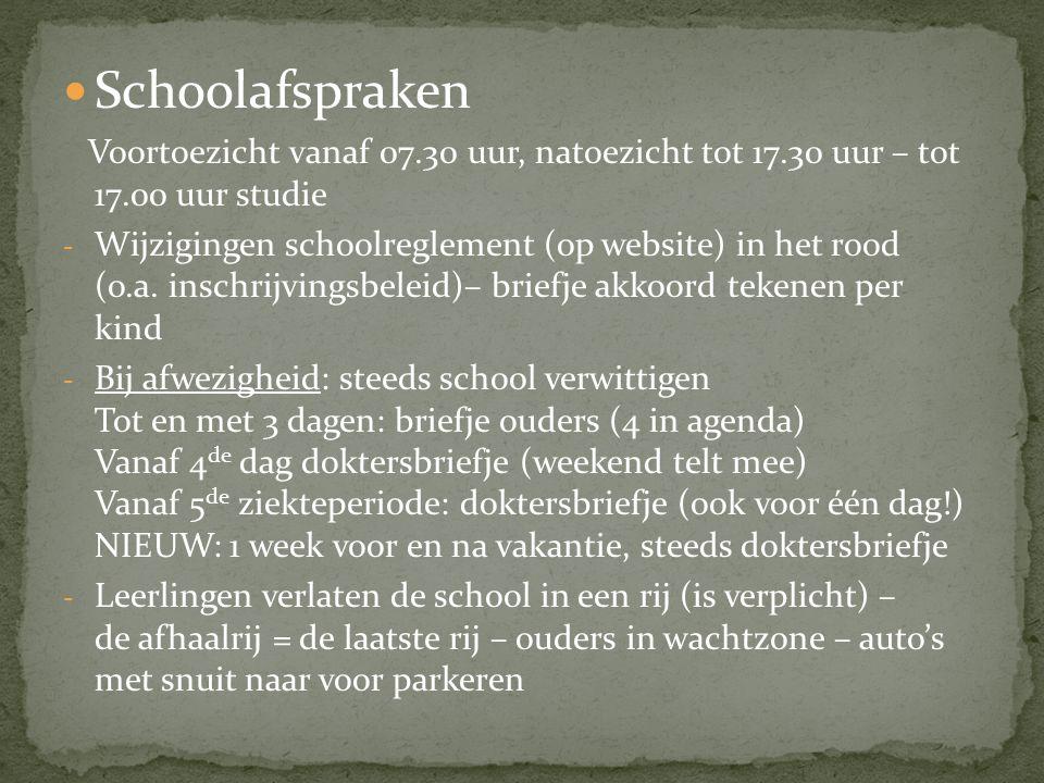 Schoolafspraken Voortoezicht vanaf 07.30 uur, natoezicht tot 17.30 uur – tot 17.00 uur studie.