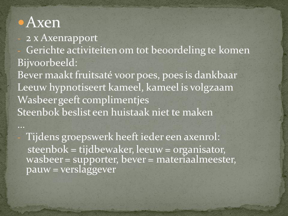 Axen 2 x Axenrapport Gerichte activiteiten om tot beoordeling te komen