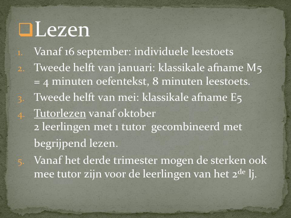 Lezen Vanaf 16 september: individuele leestoets