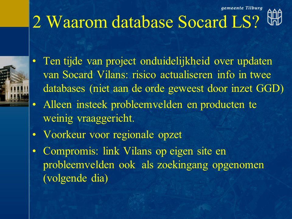 2 Waarom database Socard LS
