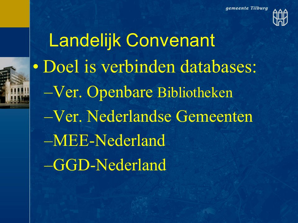 Doel is verbinden databases: